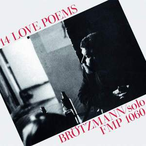 '14 Love Poem' by Peter Brötzmann