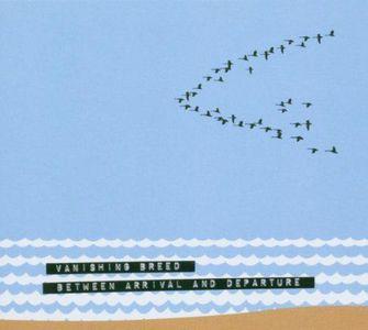 'Between Arrival & Departure' by Vanishing Breed