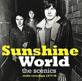 The Sunshine World by The Scenics
