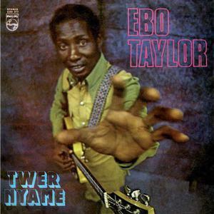 'Twer Nyame' by Ebo Taylor