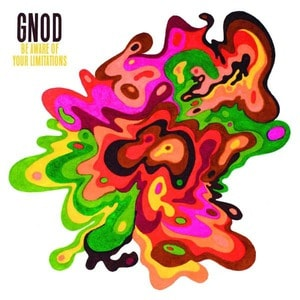 'Be Aware Of Your Limitations (Live at Roadburn 2017)' by GNOD