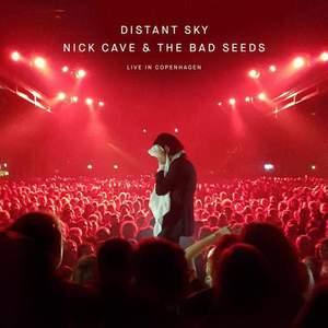 'Distant Sky (Live In Copenhagen)' by Nick Cave & The Bad Seeds