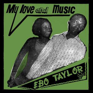 'My Love and Music' by Ebo Taylor