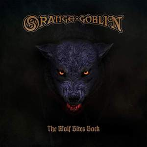 'The Wolf Bites Back' by Orange Goblin
