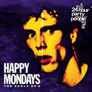 'The Early EP's' by Happy Mondays