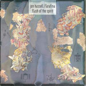 'Flash of the Spirit' by Jon Hassell / Farafina