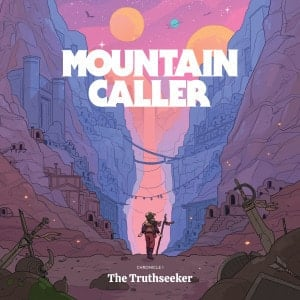 'Chronicle I: The Truthseeker' by Mountain Caller