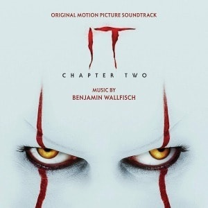'IT: Chapter Two (Selections from the Motion Picture Soundtrack)' by Benjamin Wallfisch