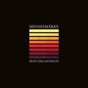 'Minnesmärke' by Mats Erlandsson