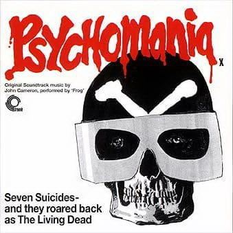'Psychomania (Original Soundtrack Music)' by John Cameron