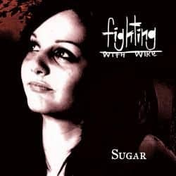 Sugar by Fighting With Wire