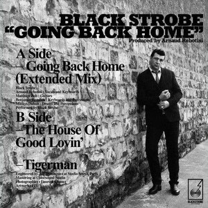 'Going Back Home' by Black Strobe