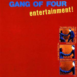 'Entertainment!' by Gang of Four