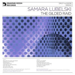 'The Gilded Raid' by Samara Lubelski