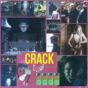 'Crack Cloud' by Crack Cloud