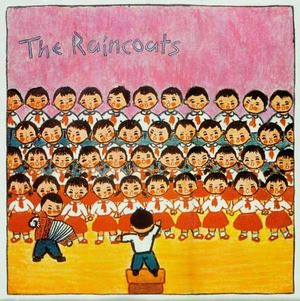 'The Raincoats (40th Anniversary Edition)' by The Raincoats