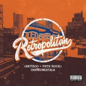 'Retropolitan (Instrumentals)' by Skyzoo + Pete Rock