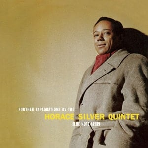 'Further Explorations' by Horace Silver Quintet