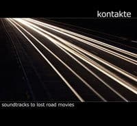 Soundtrack To Lost Road Movies by Kontakte