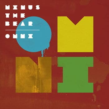 'Omni' by Minus The Bear