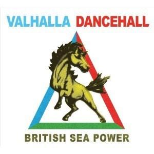 'Valhalla Dancehall' by British Sea Power
