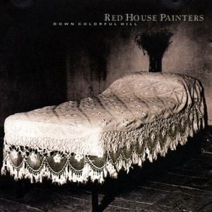 'Down Colourful Hill' by Red House Painters
