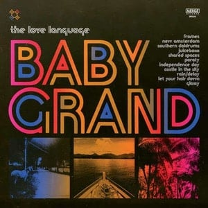 'Baby Grand' by The Love Language