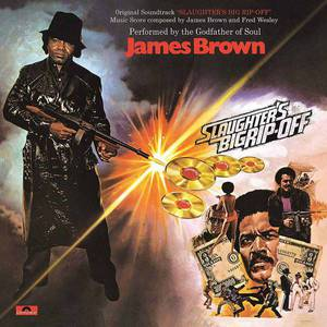 'Slaughters Big Rip-Off (Original Soundtrack)' by James Brown