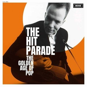 'The Golden Age of Pop' by The Hit Parade