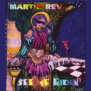 'See Me Ridin'' by Martin Rev