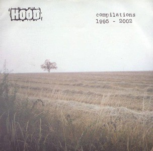 'Compilations 1995-2002' by Hood