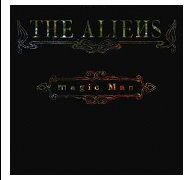 Magic Man by The Aliens