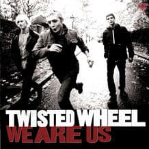 We Are Us by Twisted Wheel