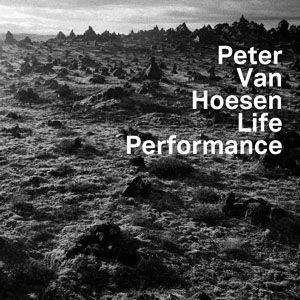 'Life Performance' by Peter Van Hoesen