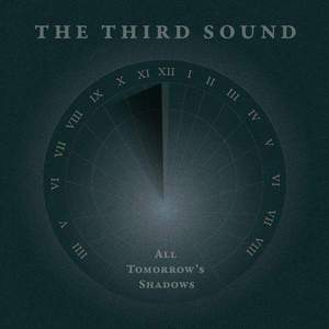 'All Tomorrow's Shadows' by The Third Sound