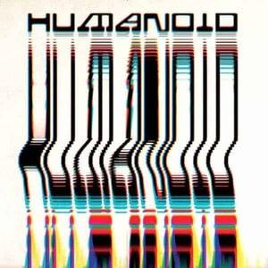 'Built By Humanoid' by Humanoid