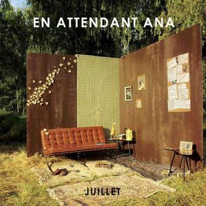'Juillet' by En Attendant Ana