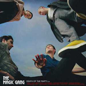 'Death Of The Party' by The Magic Gang