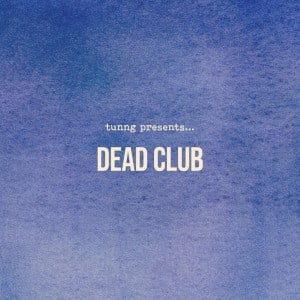 'Dead Club' by Tunng