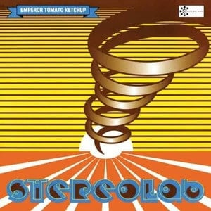 'Emperor Tomato Ketchup (Expanded Edition)' by Stereolab