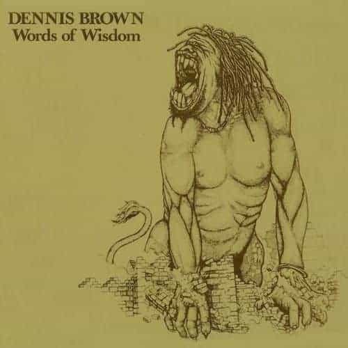 'Words Of Wisdom' by Dennis Brown