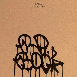 'I'll Tell You What!' by RP Boo