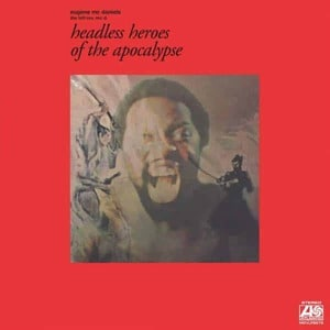 'Headless Heroes Of The Apocalypse' by Eugene McDaniels