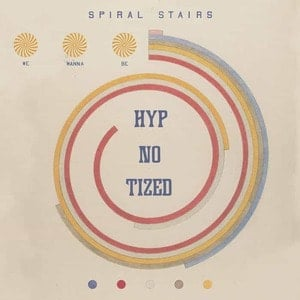 'We Wanna Be Hyp-No-Tized' by Spiral Stairs