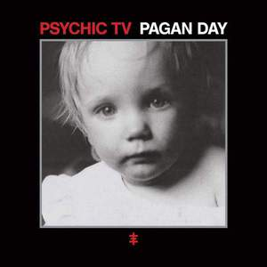 'Pagan Day' by Psychic TV
