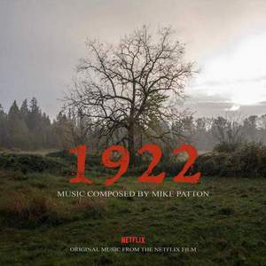 '1922 (Original Music From The Netflix Film)' by Mike Patton