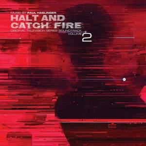 'Halt and Catch Fire (Original Television Series Soundtrack) Volume 2' by Paul Haslinger
