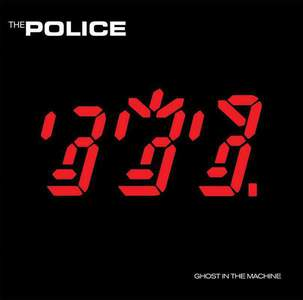 'Ghost In The Machine' by The Police