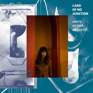 'Land Of No Junction' by Aoife Nessa Frances
