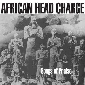 'Songs Of Praise' by African Head Charge